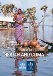 The World Health Organization and World Meteorological Organizations co-published a report on how change will affect human health.